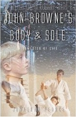 "Book: ""John-Browne's Body & Sole"" by Jonathan Pearce"