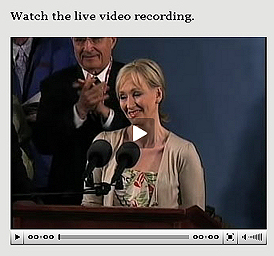 .K. Rowling delivered her Commencement Address, The Fringe Benefits of Failure, and the Importance of Imagination,  at the Annual Meeting of the Harvard Alumni Association.