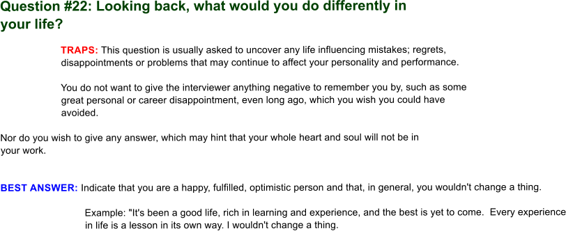 Answering 64 Interview Questions: Question #22: Looking Back, What Would  You Do Differently In Your Life?